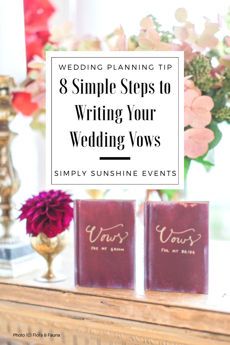 Simple Wedding Vows.8 Simple Steps For Writing Your Wedding Vows Simply